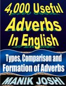 4,000 Useful Adverbs In English: Types, Comparison and Formation of Adverbs