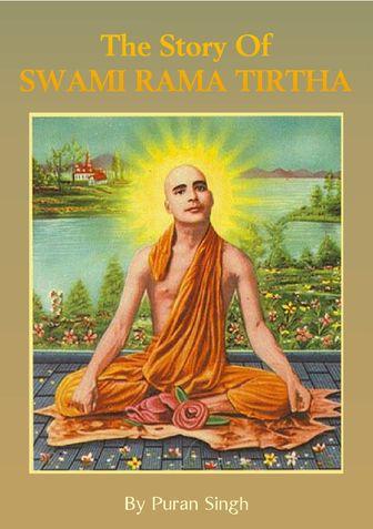 The Story Of Swami Rama Tirtha