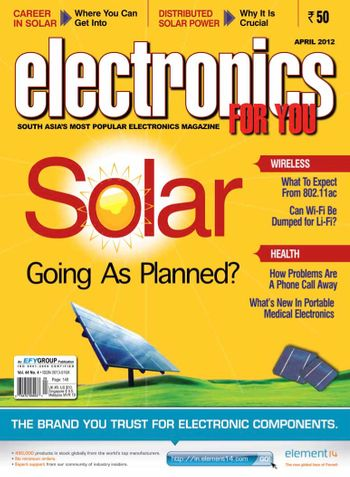Electronics For You, April 2012