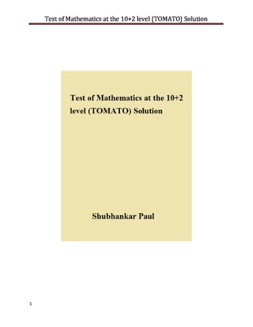 Test of Mathematics at the 10+2 level (TOMATO) Solution