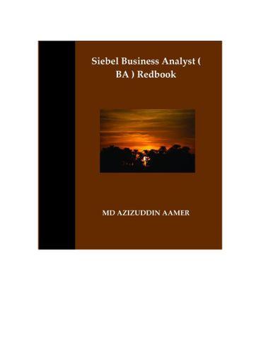Siebel Business Analyst ( BA ) Redbook
