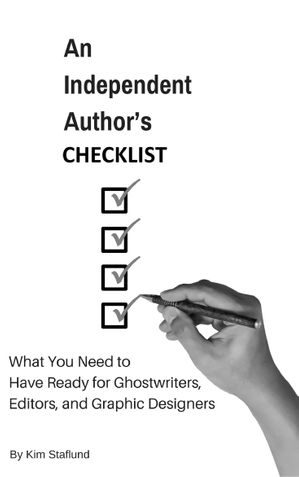 An Independent Author's Checklist: FREE Help for Indie Authors