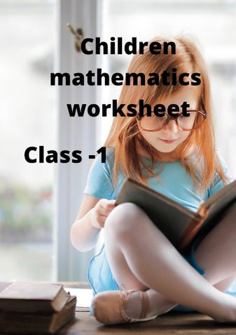 Children mathematics worksheet,  Class -1