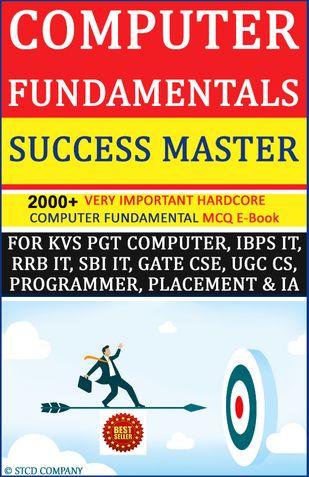 Computer Fundamentals Success Master Edition- - 2000+ Important MCQ E-Book