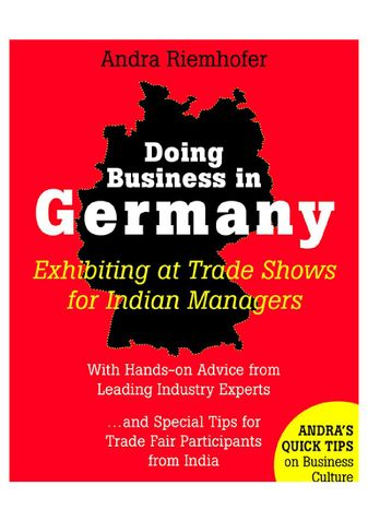 Doing Business in Germany : Exhibiting at Trade Shows for Indian Managers