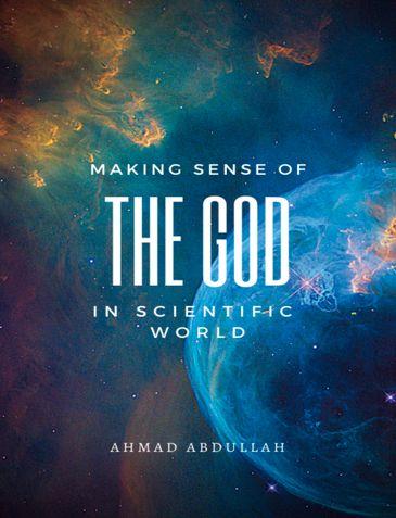 Making sense of The God in scientific world