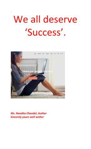 We all deserve 'Success'.