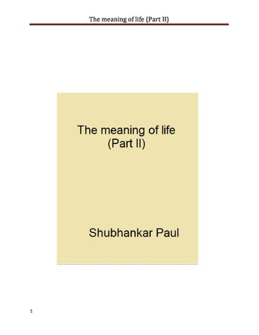 The meaning of life (Part II)