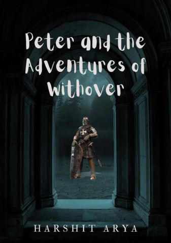 Peter and the Adventures of Withover