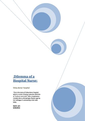 Dilemma of a hospital Nurse
