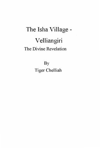 The Isha Village - Velliangiri