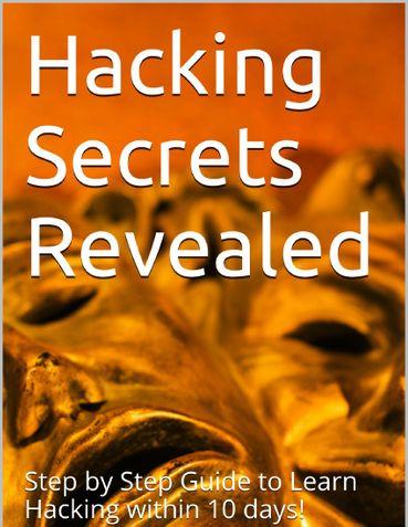 Hacking Secrets Revealed