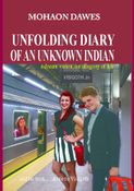 Unfolding Diary Of An Unknown Indian