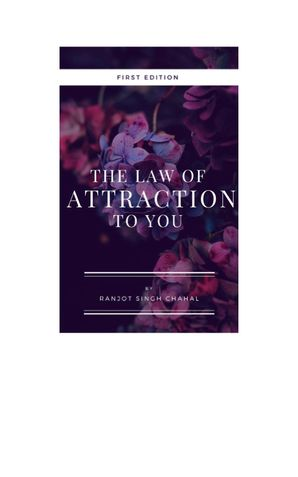 The Law of Attraction to you