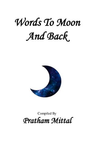 WORDS TO MOON AND BACK