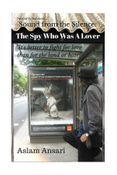Sound from the Silence: The Spy Who Was A Lover
