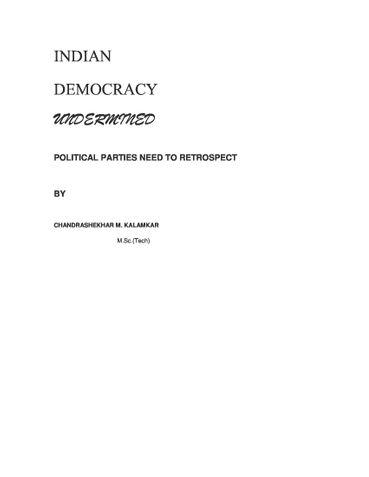 INDIAN DEMOCRACY- UNDERMINED