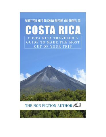 What You Need to Know Before You Travel to Costa Rica