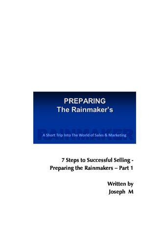 Preparing The Rainmaker's