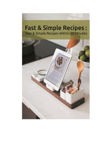 FAST AND SIMPLE RECIPES WITH 30 MINUTES