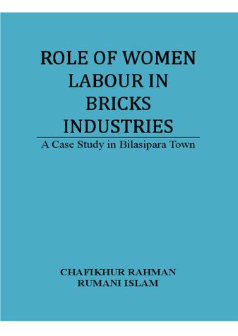 ROLE OF WOMEN LABOUR IN BRICKS INDUSTRIES