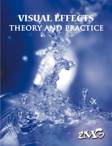 VISUAL EFFECTS - Theory and Practice
