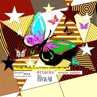 The Pollution Monster Attacks Hawaii