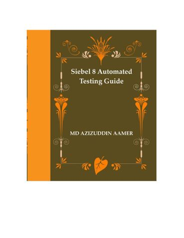 Siebel 8 Automated Testing Guide