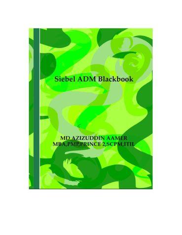 Siebel ADM Blackbook