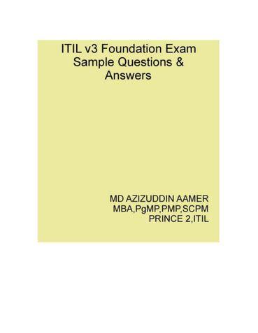 ITIL v3 Foundation Exam Sample Q & A