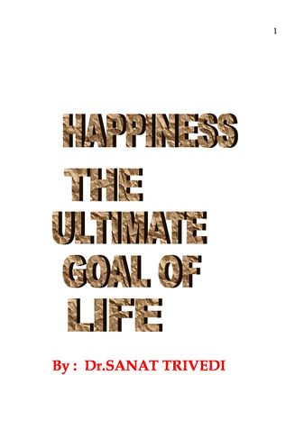 Happiness The Ultimate Goal of Life