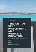 the art of Self publishing and website creation