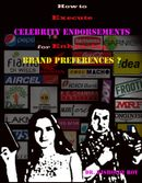 How to Execute Celebrity Endorsements for Enhancing Brand Preferences?