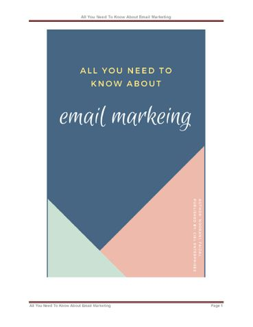 All You Need To Know About Email Marketing
