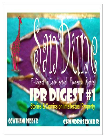 SanDune Intellectual Property Rights [IPR] Digest #1