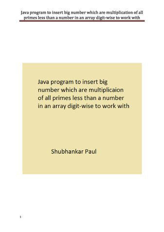 Java program to insert big number which are multiplication of all primes less than a number in an array digit-wise to work with