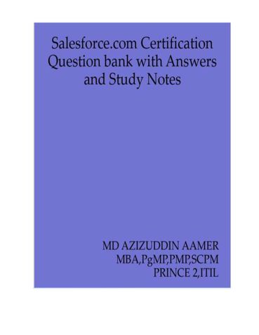 Salesforce.com Certification Question Bank with Answers and Study Notes