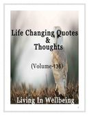 Life Changing Quotes & Thoughts (Volume 136)