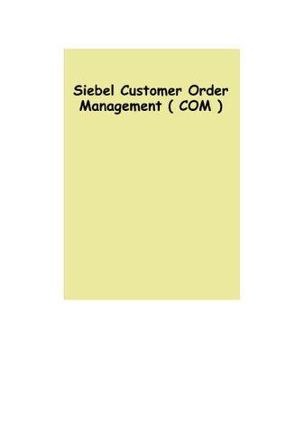 Siebel Customer Order Management ( COM ) Guide