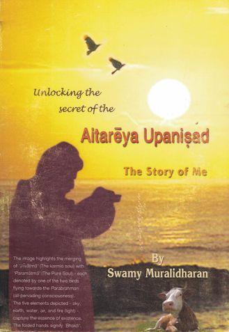 Unlocking the secrets of - Aitareya Upanishad - the story of ME