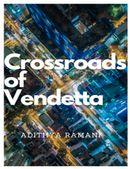 Crossroads Of Vendetta