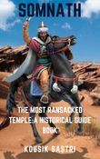 THE MOST RANSACKED TEMPLE:A HISTORICAL GUIDE BOOK