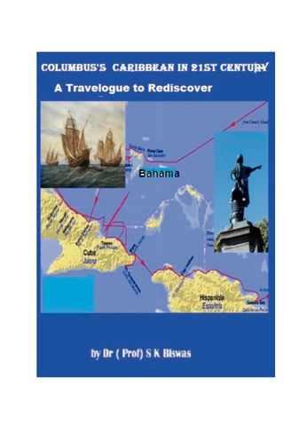 Columbus' Caribbean in 21st century- A travelogue to Re-discover