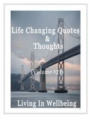 Life Changing Quotes & Thoughts (Volume 127)