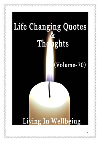 Life Changing Quotes & Thoughts (Volume 70)