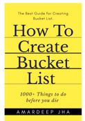 How to Create Bucket List with 1000+ Things to do before you die