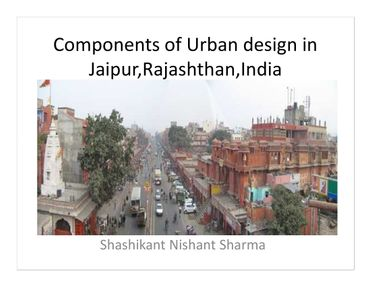 Components of Urban Design in Jaipur, Rajasthan, India