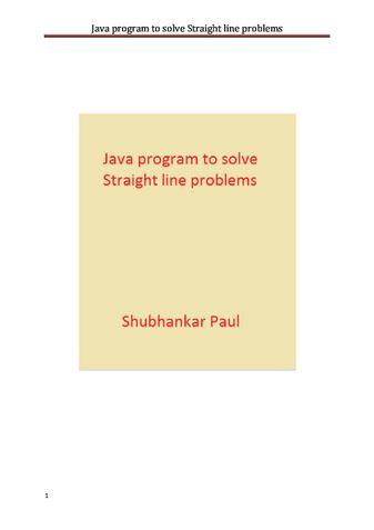 Java program to solve Straight line problems