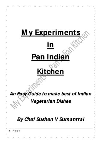 My Experiments in Pan Indian Kitchen