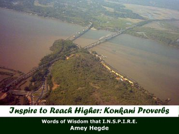 Inspire To Reach Higher: Konkani Proverbs